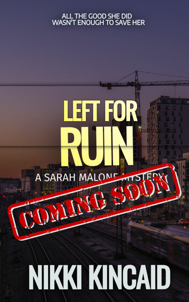 Left For Ruin Coming Soon